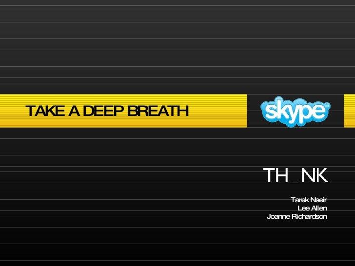 Tarek Nseir Lee Allen Joanne Richardson TAKE A DEEP BREATH