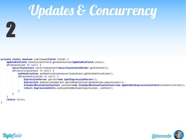 @dcerecedoByteflair Ifwehavedynamicviews,thenthesameresourcemay havedifferentfieldsfordifferentsecuritycontexts Updates & ...