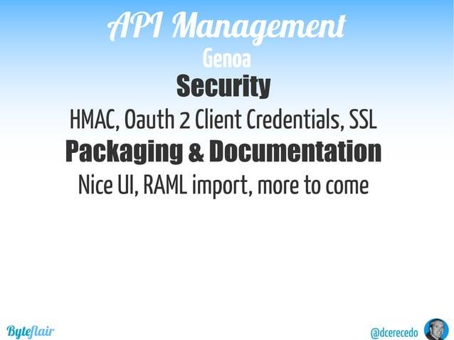 @dcerecedoByteflair HowtoofferdifferentproductsontopofthesameAPI? BUNDLING subsetsoffunctionality PackagingPackaging