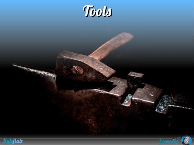 @dcerecedoByteflair ToolsTools