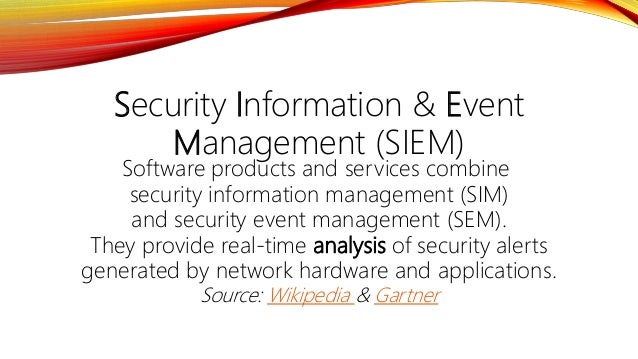Security Information & Event Management (SIEM) Software products and services combine security information management (SIM...