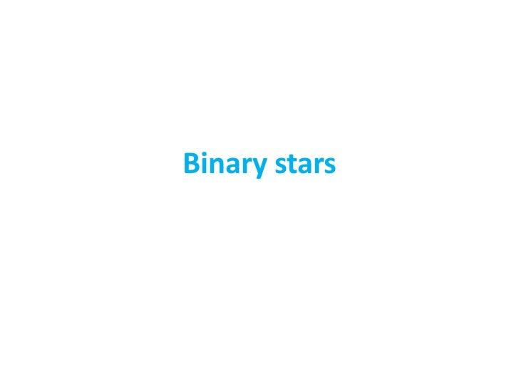 Binary stars<br />