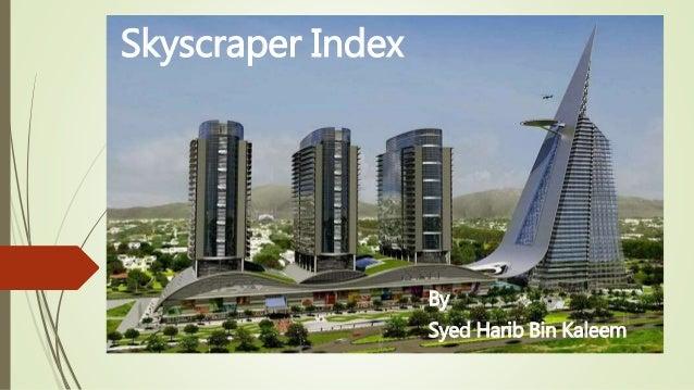 Skyscraper Index By Syed Harib Bin Kaleem