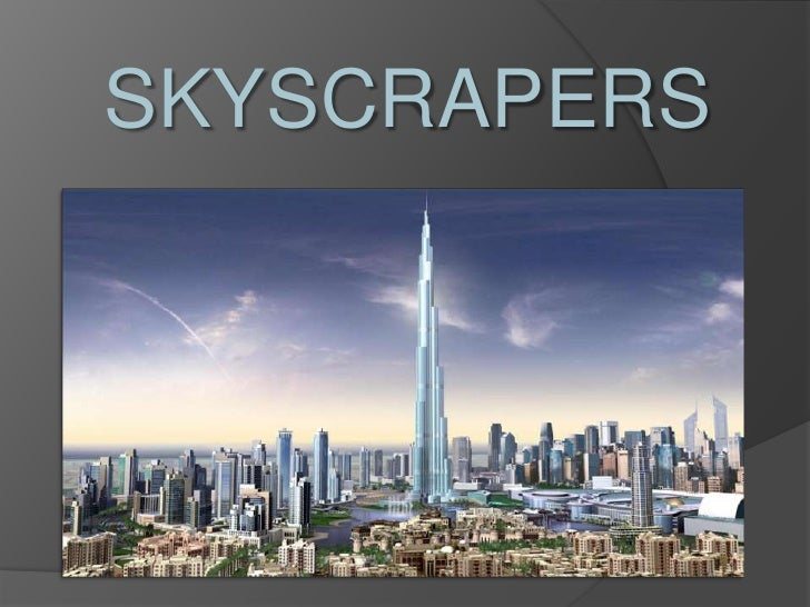 SKYSCRAPERS<br />