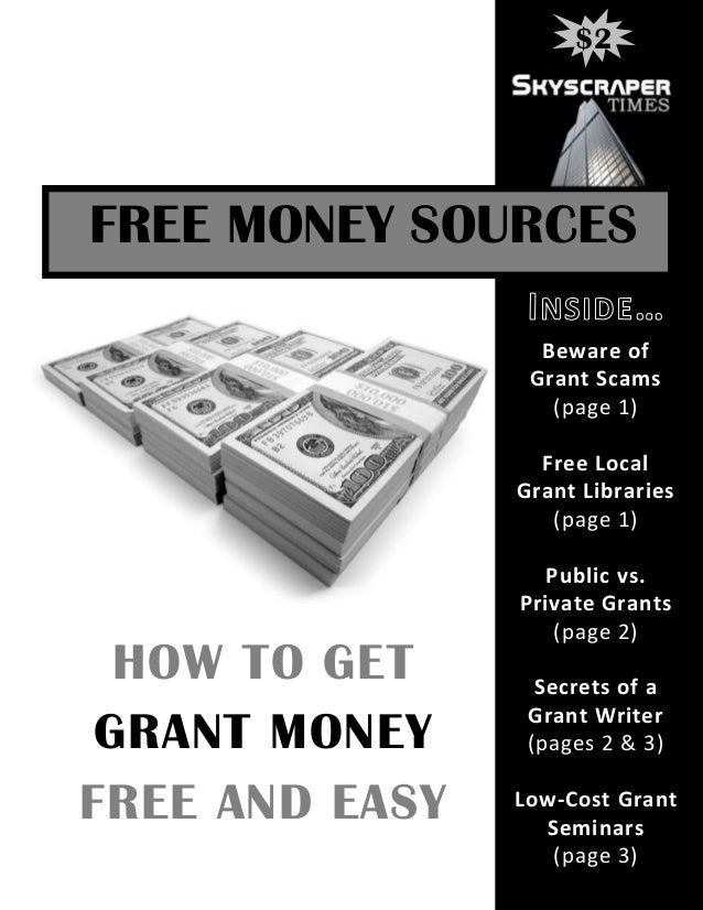 $2FREE MONEY SOURCES                  Beware of                 Grant Scams                   (page 1)                  Fr...
