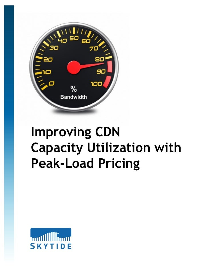 Improving CDNCapacity Utilization withPeak-Load Pricing