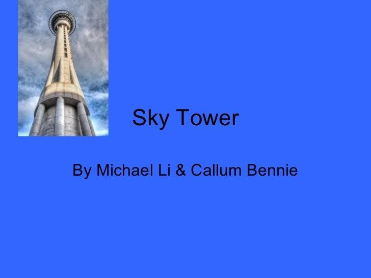 Sky TowerBy Michael Li & Callum Bennie