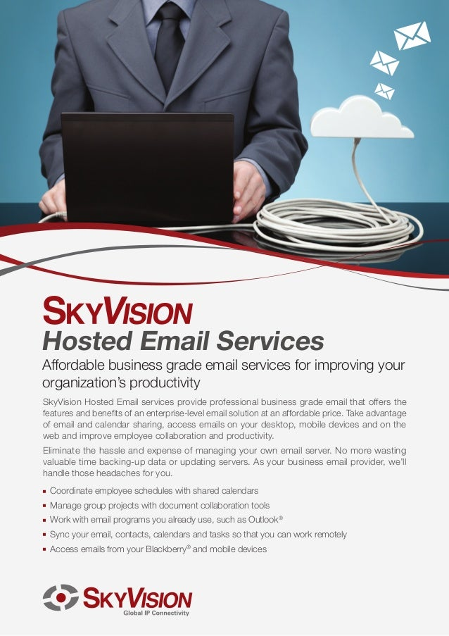 Hosted Email Services  Affordable business grade email services for improving your organization's productivity SkyVision H...