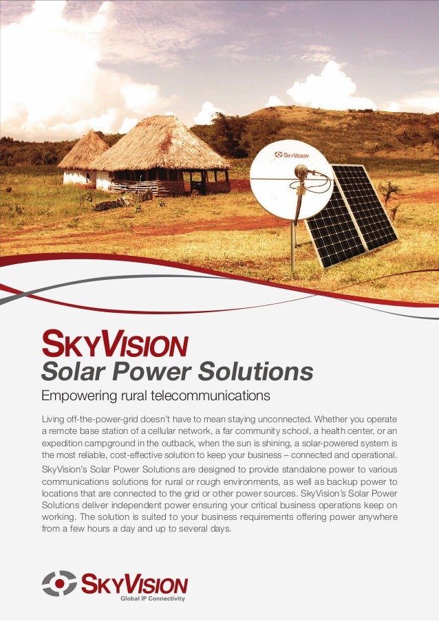 Solar Power Solutions Empowering rural telecommunications Living off-the-power-grid doesn't have to mean staying unconnect...
