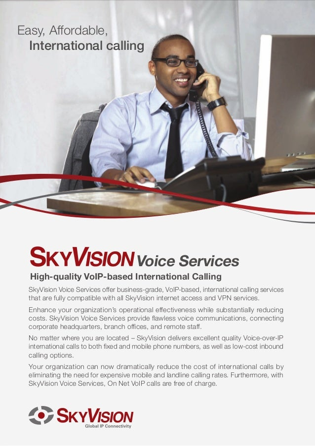 SkyVision Voice Services offer business-grade, VoIP-based, international calling servicesthat are fully compatible with al...