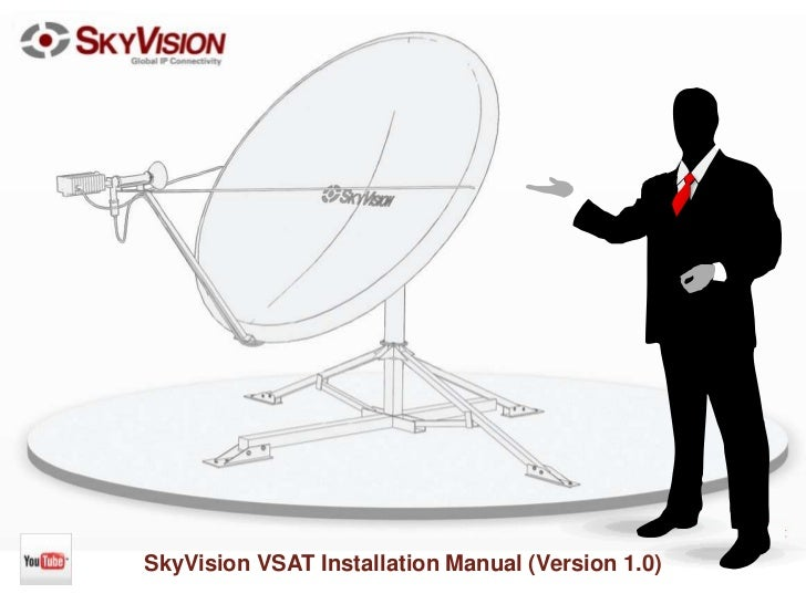 SkyVision VSAT Installation Manual (Version 1.0)<br />