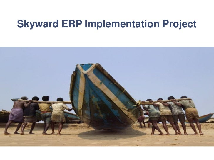 Skyward ERP Implementation Project