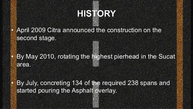• April 2009 Citra announced the construction on the second stage. • By May 2010, rotating the highest pierhead in the Suc...