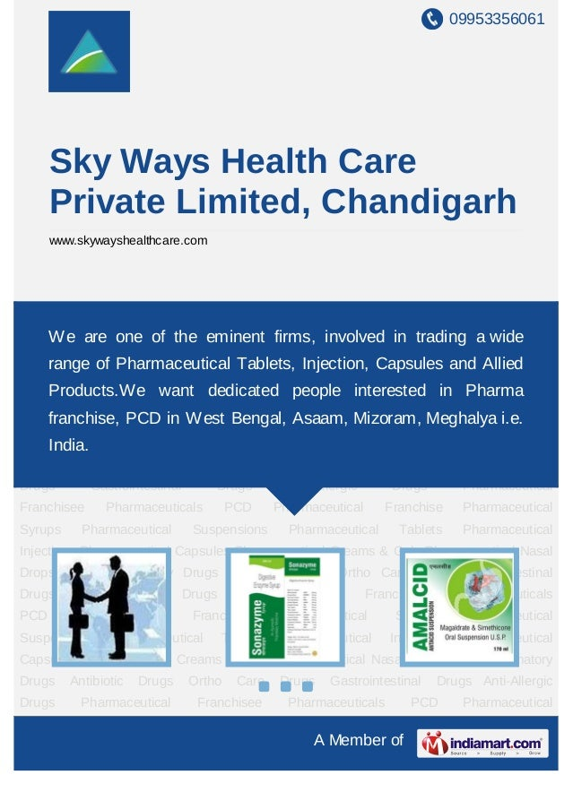 09953356061A Member ofSky Ways Health CarePrivate Limited, Chandigarhwww.skywayshealthcare.comPharmaceutical Franchise Pha...