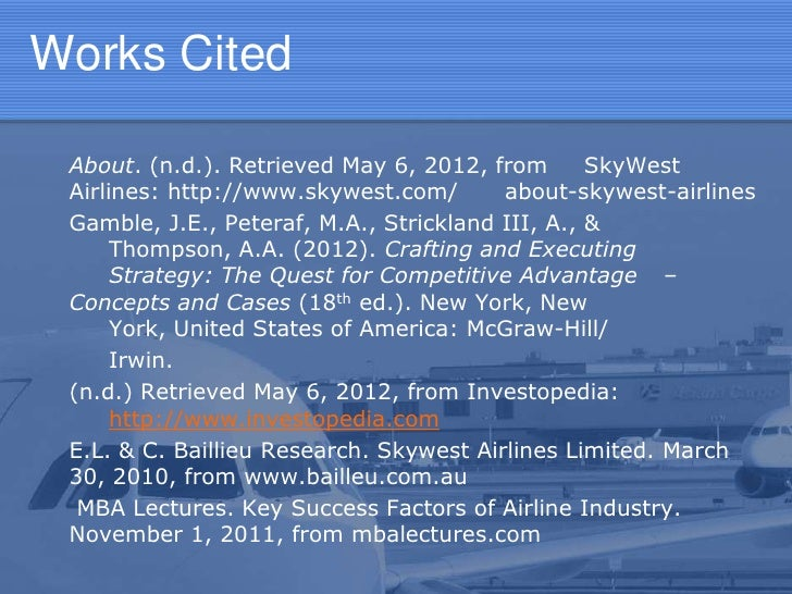southwest airlines mcgraw hill case questions Southwest airlines case study 1444 words | 6 pages this case study analysis will attempt to take an objective look at the key issues and underlying implications of southwest airlines with respect to its impact on the airline industry.