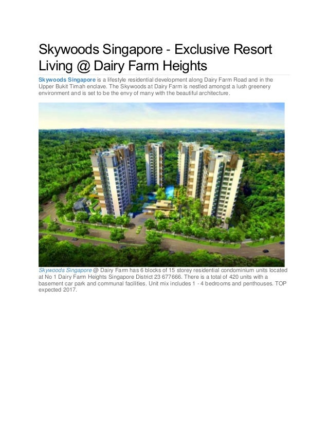 Skywoods Singapore - Exclusive Resort Living @ Dairy Farm Heights Skywoods Singapore is a lifestyle residential developmen...