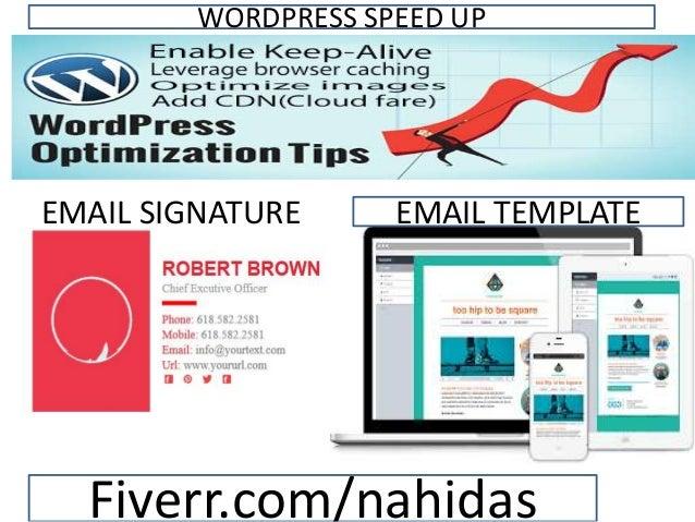 WORDPRESS SPEED UP EMAIL SIGNATURE EMAIL TEMPLATE Fiverr.com/nahidas