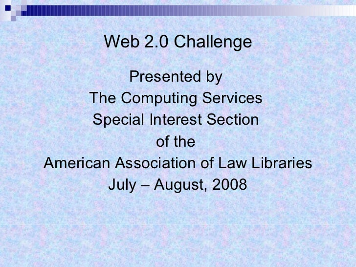 Web 2.0 Challenge <ul><li>Presented by  </li></ul><ul><li>The Computing Services  </li></ul><ul><li>Special Interest Secti...
