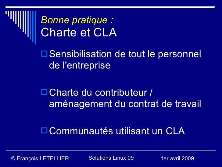 Bonne pratique :           Charte et CLA            Sensibilisation de tout le personnel              de l'entreprise    ...