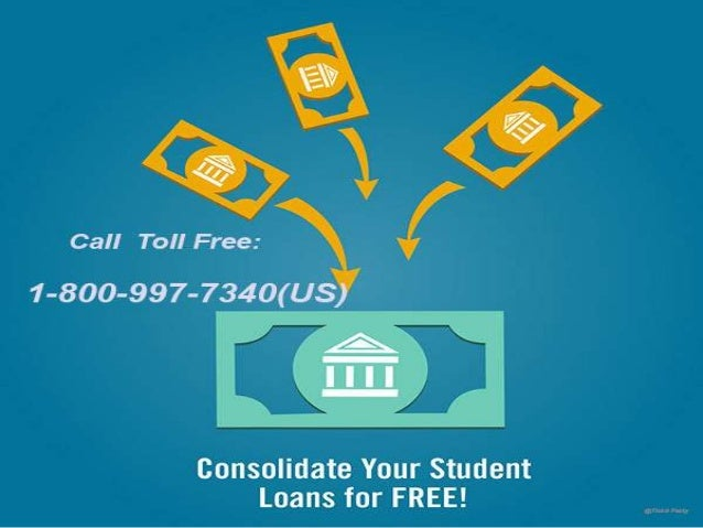 Student Loan Consolidation >> Student Loan Consolidation Helpline Tollfree