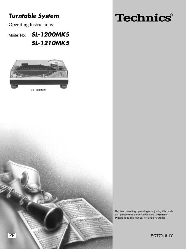 Technics Turntable System SL-1200 MK5 Operating Instructions