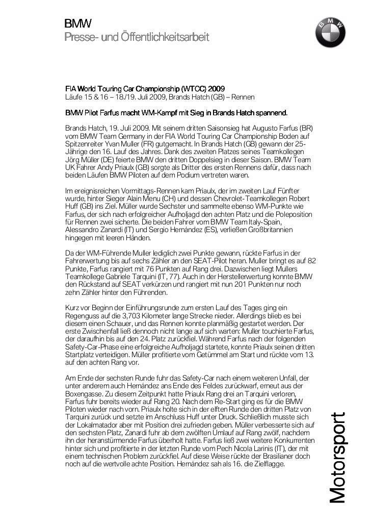 BMWPresse-Presse- und ÖffentlichkeitsarbeitFIA World Touring Car Championship (WTCC) 2009 2009Läufe 15 & 16 – 18./19. Juli...