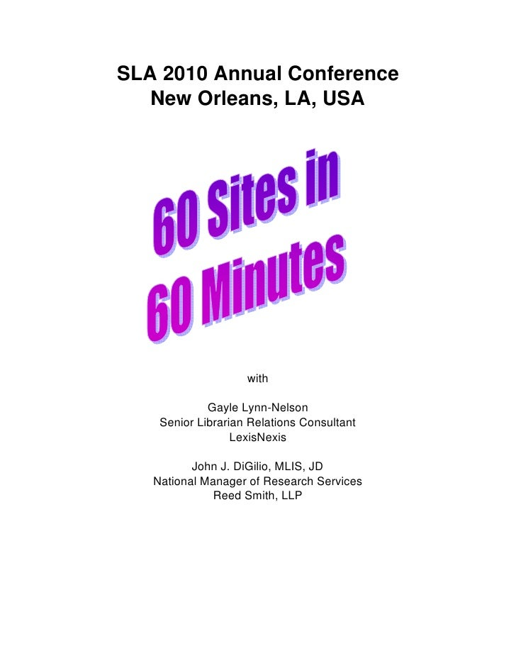 SLA 2010 Annual Conference    New Orleans, LA, USA                         with               Gayle Lynn-Nelson     Senior...