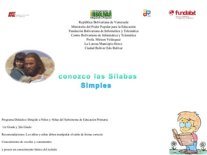 República Bolivariana de Venezuela Ministerio del Poder Popular para la Educación Fundación Bolivariana de Informática y T...