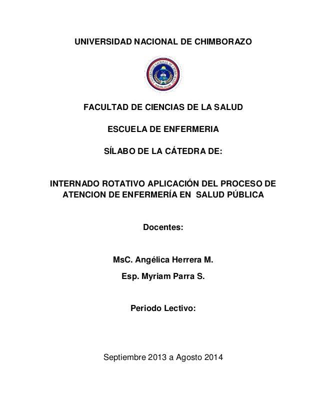 UNIVERSIDAD NACIONAL DE CHIMBORAZO FACULTAD DE CIENCIAS DE LA SALUD ESCUELA DE ENFERMERIA SÍLABO DE LA CÁTEDRA DE: INTERNA...