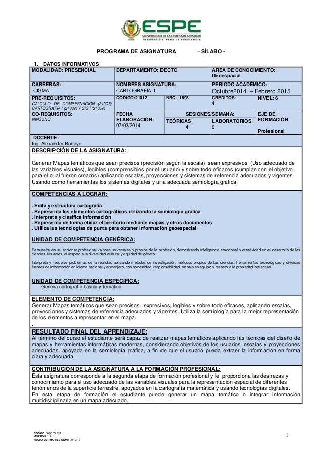 PROGRAMA DE ASIGNATURA – SÍLABO - 1. DATOS INFORMATIVOS MODALIDAD: PRESENCIAL DEPARTAMENTO: DECTC AREA DE CONOCIMIENTO: Ge...