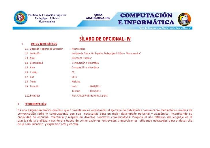 SÍLABO DE OPCIONAL- IV      I.         DATOS INFORMÁTICOS:           1.1. Dirección Regional de Educación   : Huancavelica...
