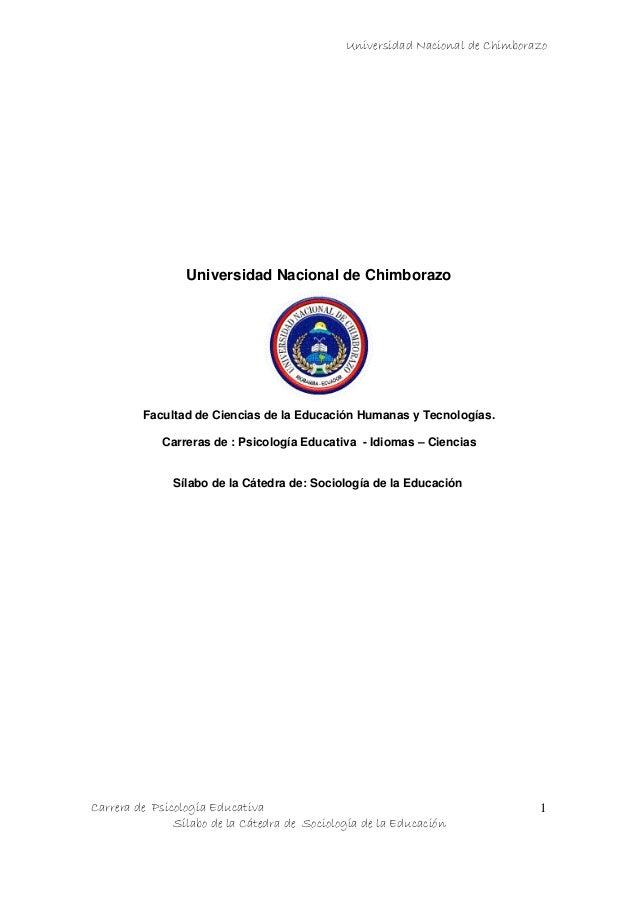 Universidad Nacional de ChimborazoCarrera de Psicología EducativaSílabo de la Cátedra de Sociología de la Educación1Univer...