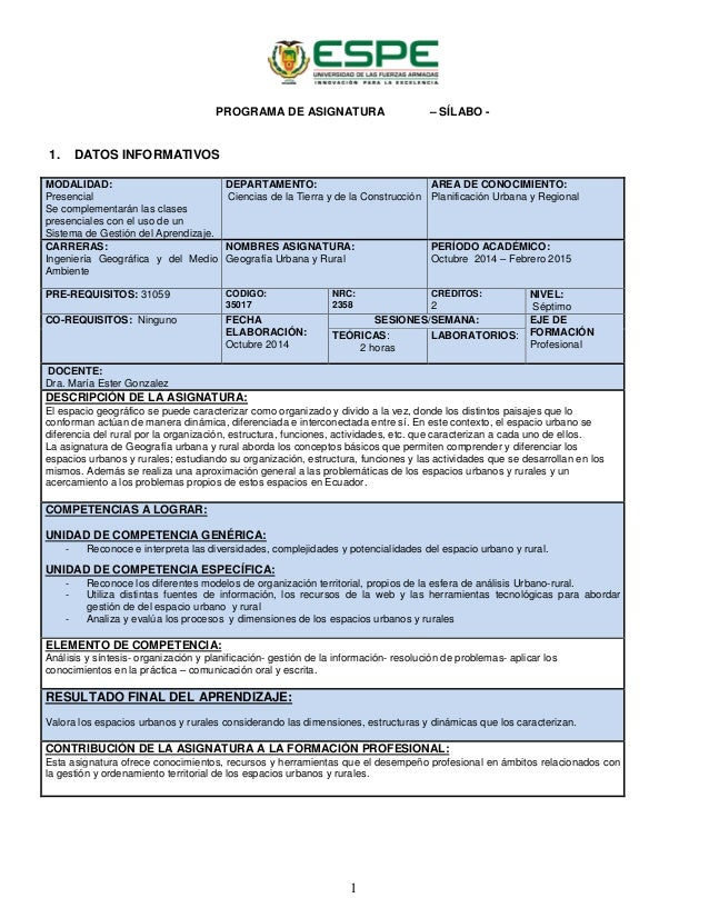 PROGRAMA DE ASIGNATURA – SÍLABO - 1. DATOS INFORMATIVOS MODALIDAD: Presencial Se complementarán las clases presenciales co...