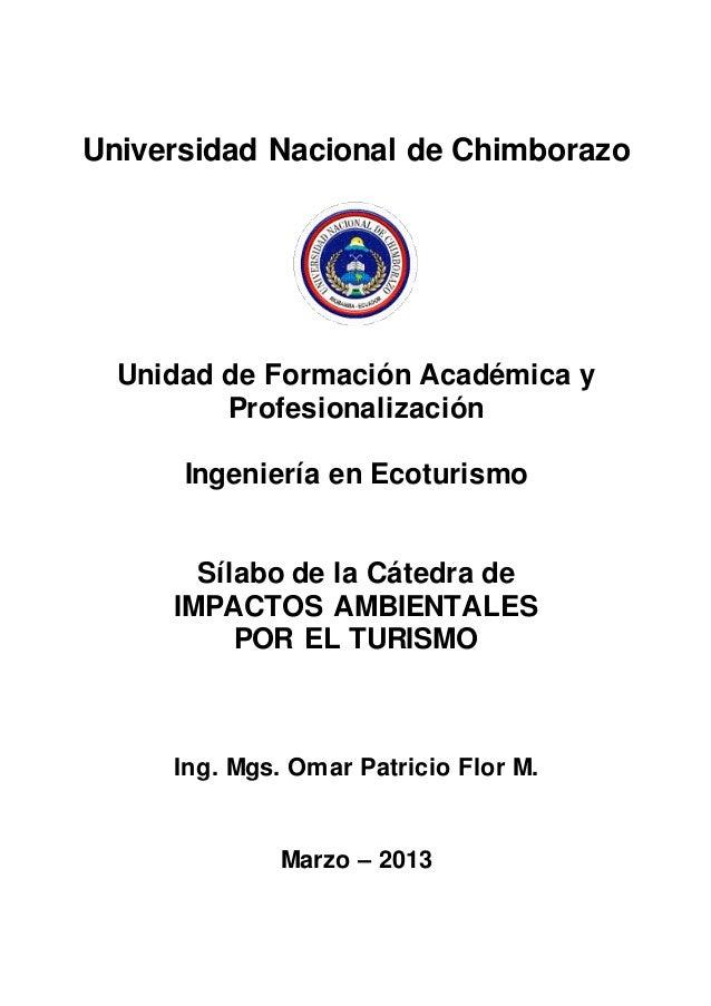Universidad Nacional de ChimborazoUnidad de Formación Académica yProfesionalizaciónIngeniería en EcoturismoSílabo de la Cá...