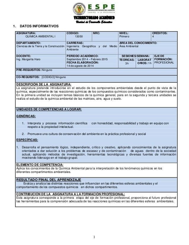 VICERRECTORADO ACADÉMICO Unidad de Desarrollo Educativo 1 1. DATOS INFORMATIVOS ASIGNATURA: QUIMICA AMBIENTAL I CÓDIGO: 13...