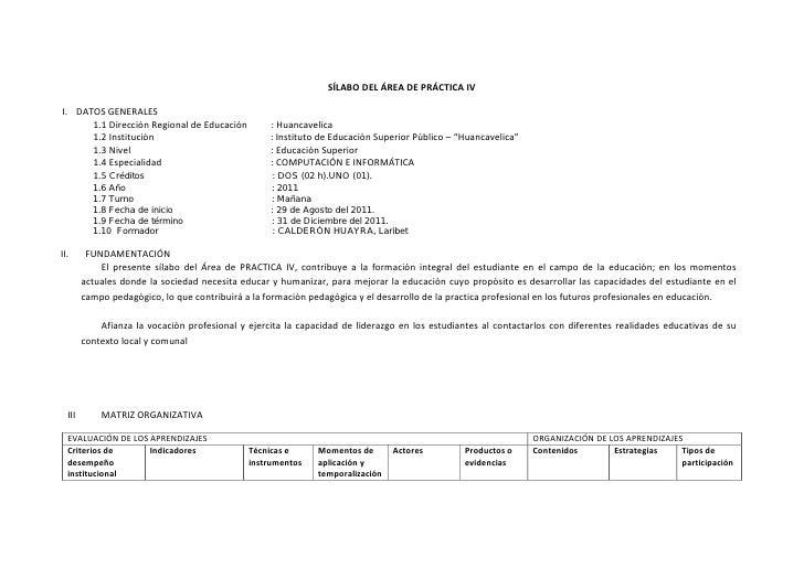 SÍLABO DEL ÁREA DE PRÁCTICA IVI. DATOS GENERALES      1.1 Dirección Regional de Educación          : Huancavelica      1.2...
