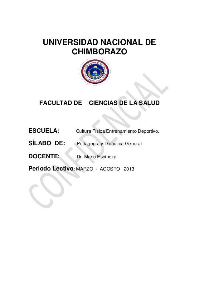 UNIVERSIDAD NACIONAL DE CHIMBORAZO FACULTAD DE CIENCIAS DE LA SALUD ESCUELA: Cultura Física Entrenamiento Deportivo. SÍLAB...