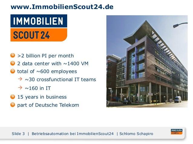 Viele Server - Wenig Arbeit: Betriebsautomation bei ImmobilienScout24 Slide 2