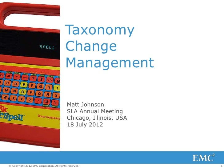 Taxonomy                                           Change                                           Management            ...