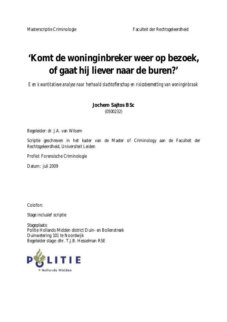 Masterscriptie Criminologie                              Faculteit der Rechtsgeleerdheid'Komt de woninginbreker weer op be...