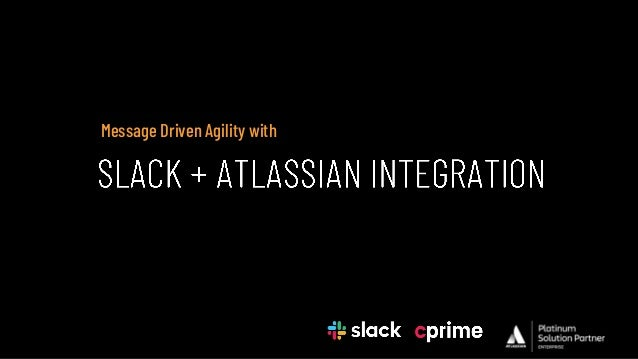 Slack + Atlassian Integration: Use Automation to Remove Organization Silos and Build a Collaboration Hub for Different Functional Groups Slide 2