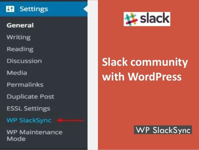 Slack community with WordPress