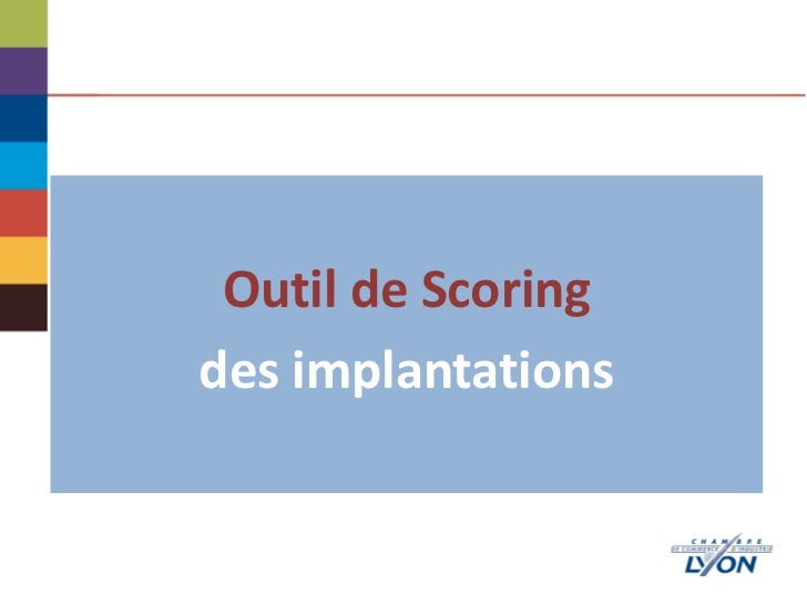 Outil de Scoringdes implantations