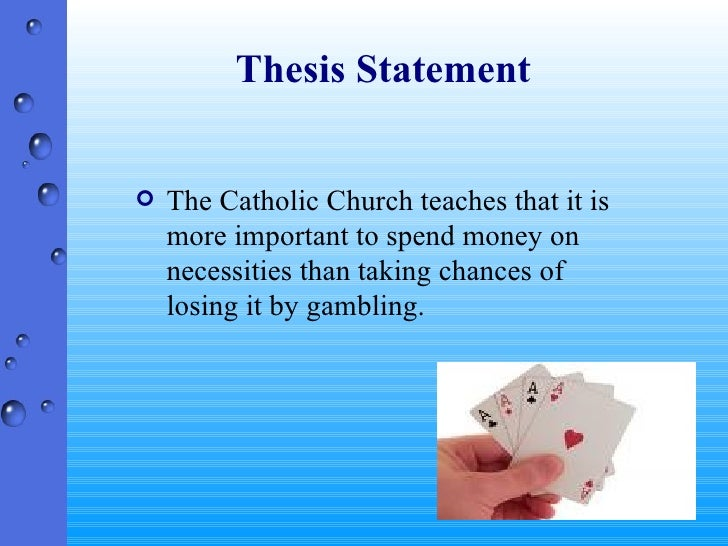 Thesis statement on gambling ethical problems gambling