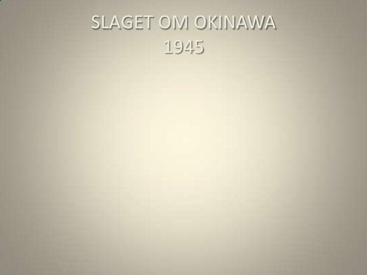 SLAGET OM OKINAWA       1945