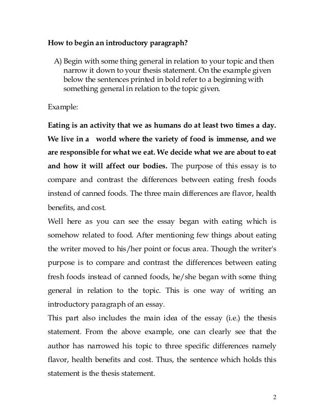 how the world began essay Learn how to write a strong essay introduction with recommendations from  university of  for example, although it may be tempting to begin your essay with  a.