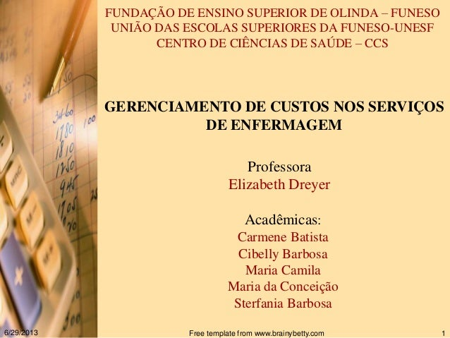 FUNDAÇÃO DE ENSINO SUPERIOR DE OLINDA – FUNESO UNIÃO DAS ESCOLAS SUPERIORES DA FUNESO-UNESF CENTRO DE CIÊNCIAS DE SAÚDE – ...