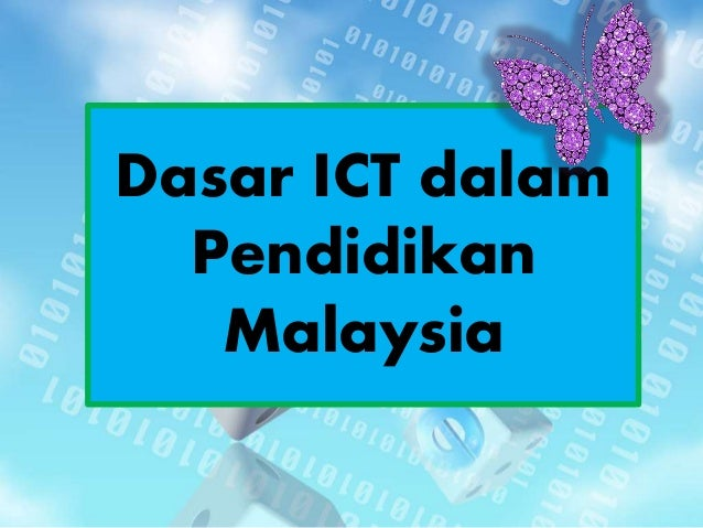 Dasar ICT dalam Pendidikan Malaysia