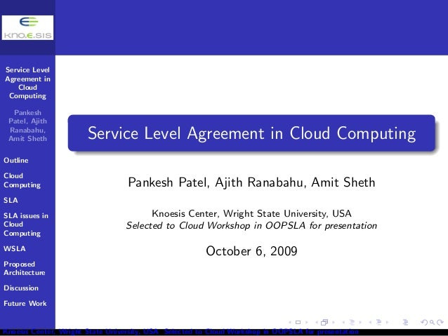 Service Level  Agreement in  Cloud  Computing  Pankesh  Patel, Ajith  Ranabahu,  Amit Sheth  Outline  Cloud  Computing  SL...