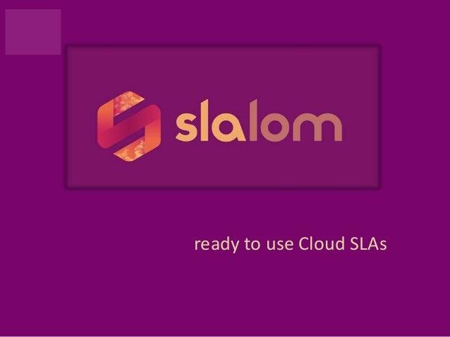 ready to use Cloud SLAs